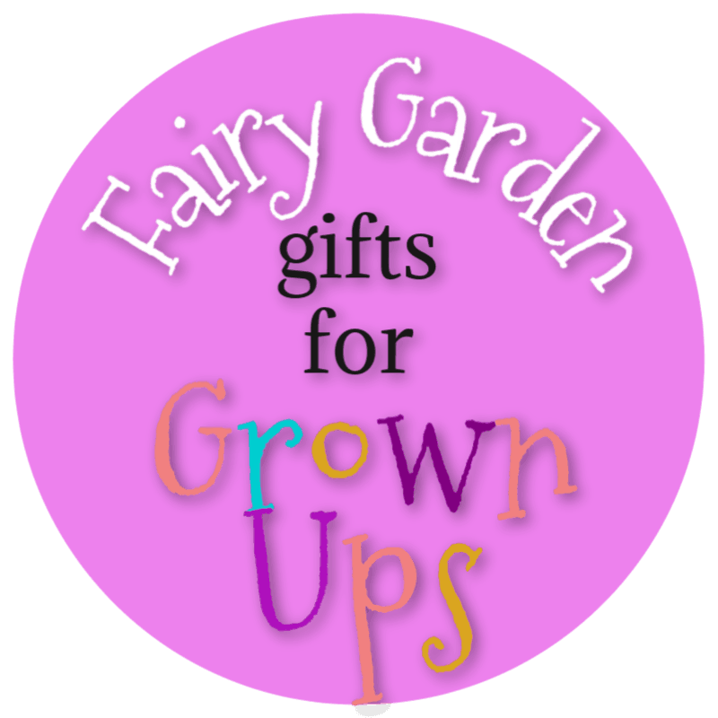 Fairy Garden Kift Ideas For Grown Ups