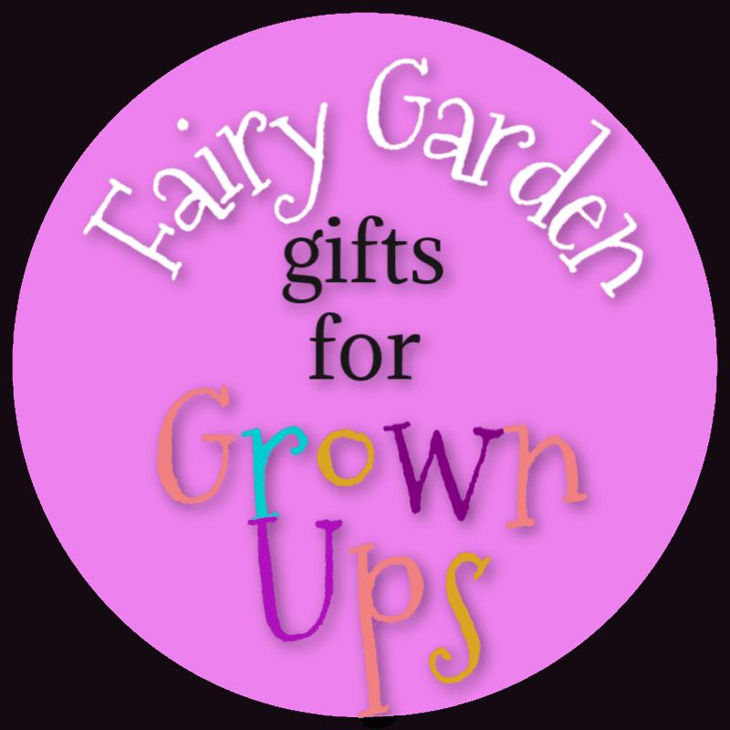 Fairy Garden Kift Ideas For Grown Ups