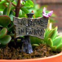 We Believe In Fairies Sign